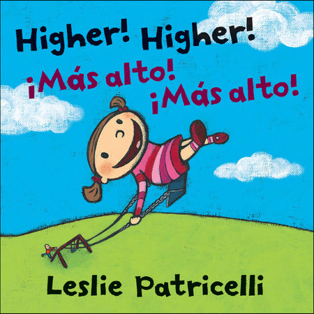 Higher! Higher! Mas Alto! Mas Alto! by