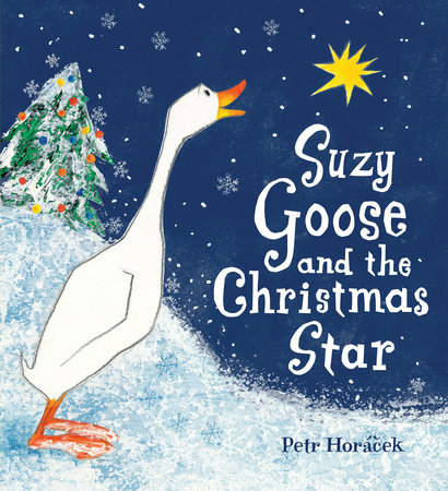Suzy Goose and the Christmas Star by