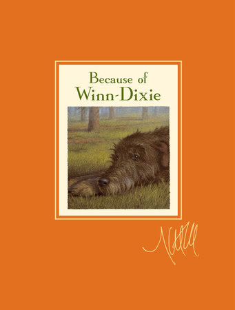 Because of Winn-Dixie Signature Edition