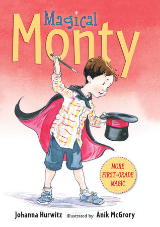 Magical Monty by Johanna Hurwitz