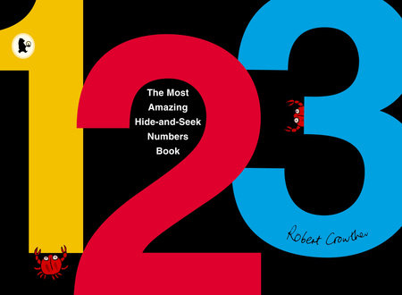 The Most Amazing Hide-and-Seek Numbers Book by