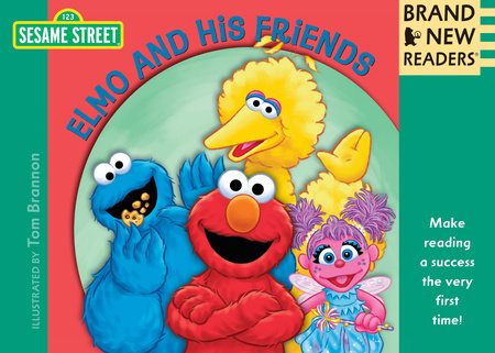 Elmo and His Friends by Sesame Workshop