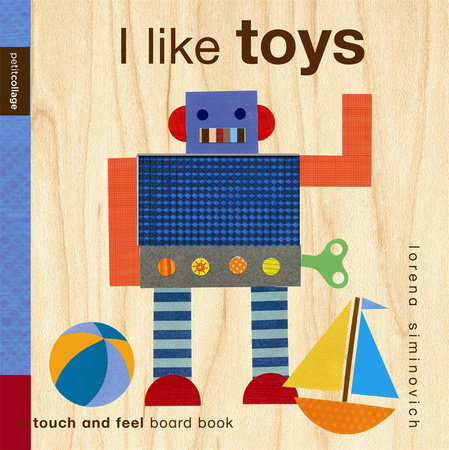 I Like Toys: Petit Collage by Lorena Siminovich