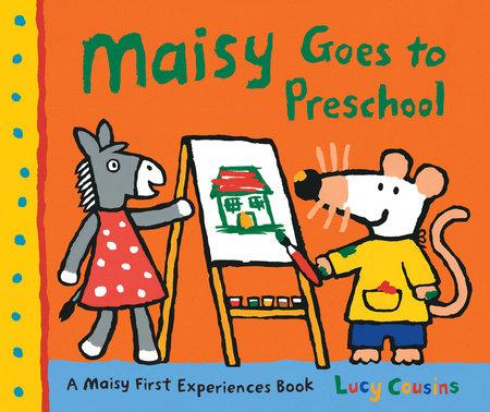 Maisy Goes to Preschool by