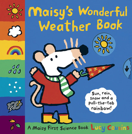 Maisy's Wonderful Weather Book by