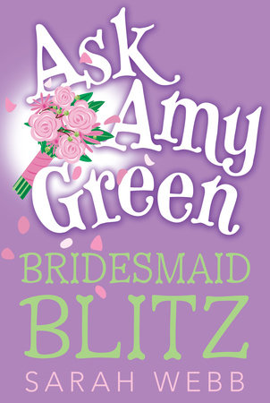 Ask Amy Green: Bridesmaid Blitz by