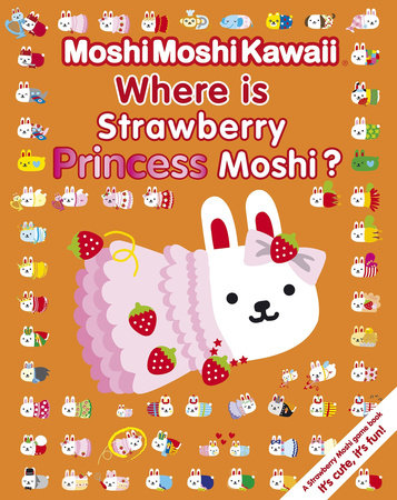 MoshiMoshiKawaii: Where Is Strawberry Princess Moshi? by