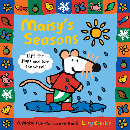 Maisy's Seasons by Lucy Cousins