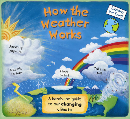 How the Weather Works by