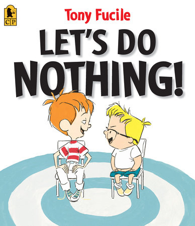 Let's Do Nothing! by