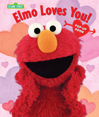 Elmo Loves You!: The Pop-Up by