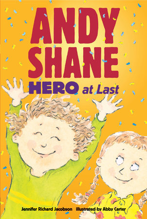Andy Shane, Hero at Last by