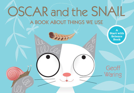 Oscar and the Snail by