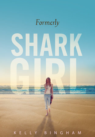 Formerly Shark Girl by