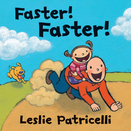 Faster! Faster! by