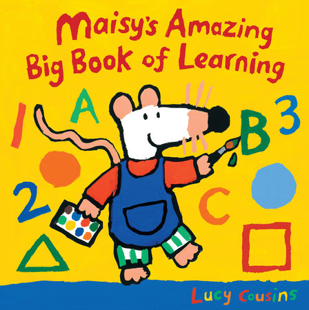 Maisy's Amazing Big Book of Learning by