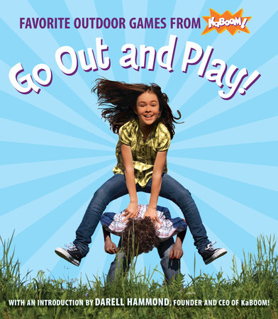 Go Out and Play! by