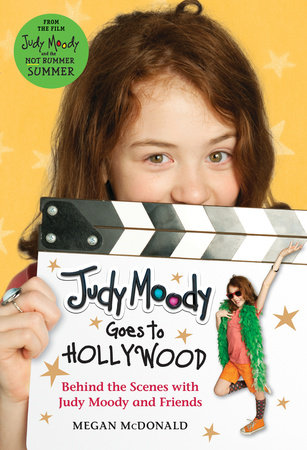 Judy Moody Goes to Hollywood (Judy Moody Movie tie-in) by