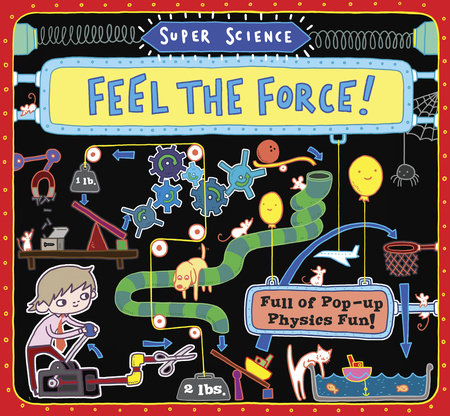Super Science: Feel the Force! by
