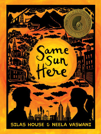 Same Sun Here by Neela Vaswani and Silas House