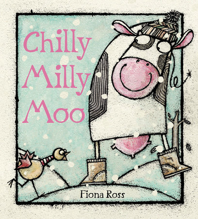 Chilly Milly Moo by