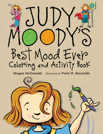 Judy Moody's Best Mood Ever Coloring and Activity Book by