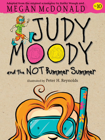 Judy Moody and the NOT Bummer Summer by