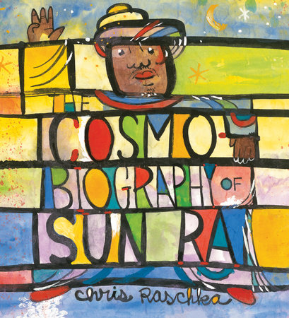 The Cosmobiography of Sun Ra by