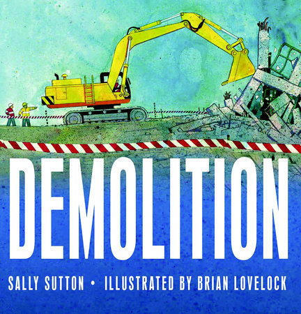 Demolition by