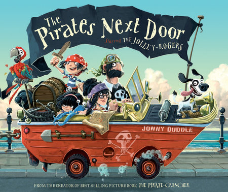 The Pirates Next Door by Jonny Duddle