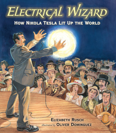 Electrical Wizard by Elizabeth Rusch