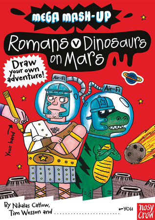 Mega Mash-Up: Romans vs. Dinosaurs on Mars by