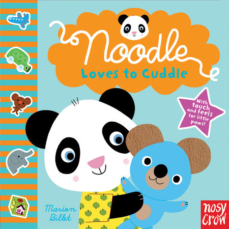 Noodle Loves to Cuddle by Nosy Crow