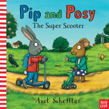 Pip and Posy: The Super Scooter by