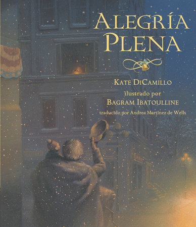 Alegría Plena by Kate DiCamillo