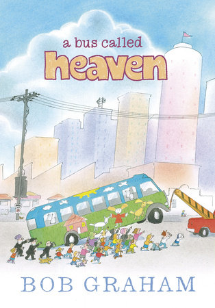 A Bus Called Heaven by