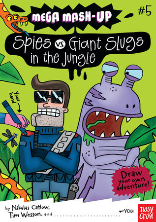 Mega Mash-Up: Spies vs. Giant Slugs in the Jungle by