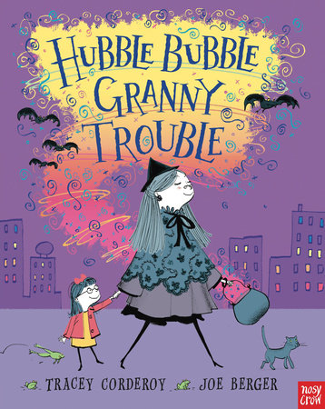 Hubble Bubble, Granny Trouble by