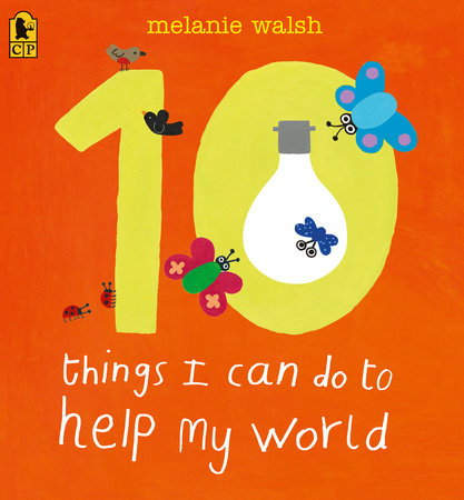 10 Things I Can Do to Help My World by