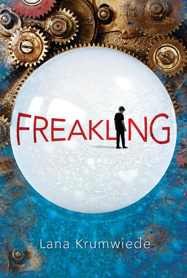 Freakling by Lana Krumwiede