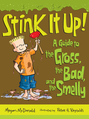 Stink It Up! by Megan McDonald