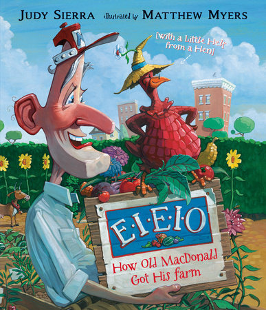 EIEIO: How Old MacDonald Got His Farm with a Little Help From a Hen by