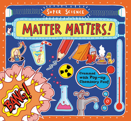 Super Science: Matter Matters! by