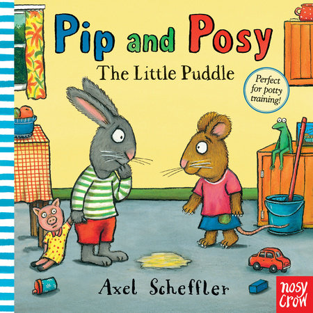 Pip and Posy: The Little Puddle by