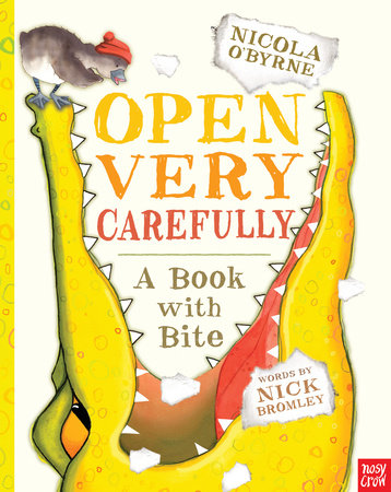 Open Very Carefully by