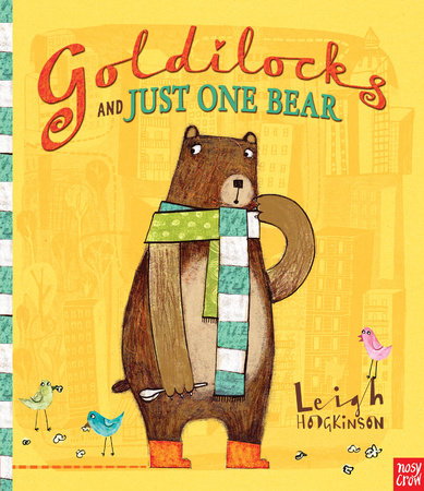Goldilocks and Just One Bear by