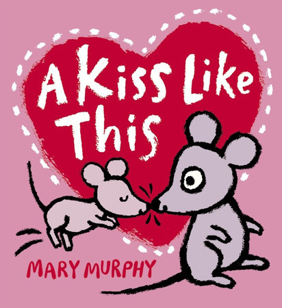A Kiss Like This by Mary Murphy