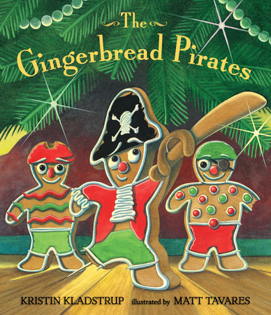 The Gingerbread Pirates by