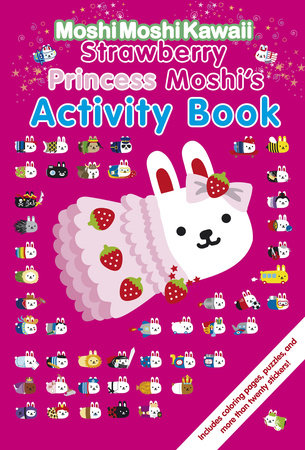 MoshiMoshiKawaii: Strawberry Princess Moshi's Activity Book by Mind Wave Inc.