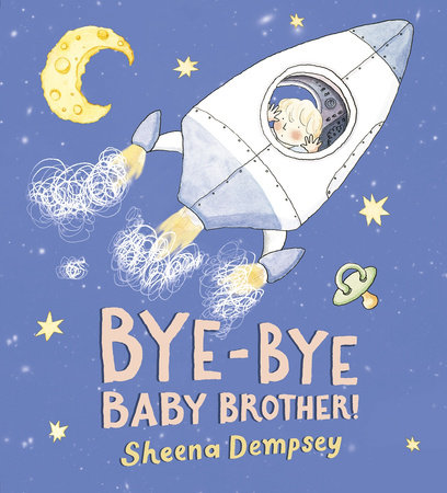 Bye-Bye Baby Brother! by